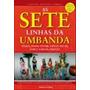 As Sete Linhas Da Umbanda - Corral, Janaína Azevedo.