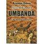 Livro História Da Umbanda Uma Religião Brasileira