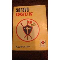 Livro Sarava Oxoce N.a.molina Editora Espiritualista