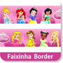 10 Faixas Border Decorativa Princesas Disney Papel Parede
