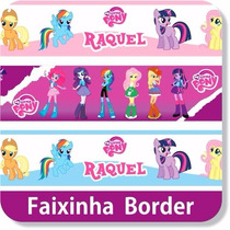 Adesivo Border Faixa My Little Pony Decorativo Parede