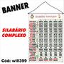 Banner Impresso Em Lona Digital Silabário Complexo Will399