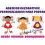 Adesivo Decorativo Portas Paredes Bonequinhas Bebês Meninas