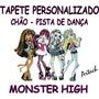 Monster High Tapete Personalizado Aniversário Chão Salão