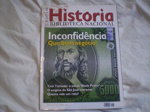 Revista De História - Inconfidência Que Bom Negócio!