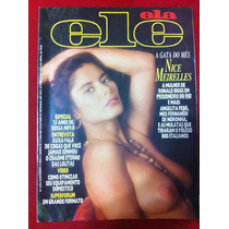 Revista Ele Ela Nice Meirelles Xux Angelita F Jeanne Isis