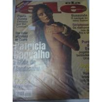 Revista Ele Ela N°342 - Patrícia Carvalho
