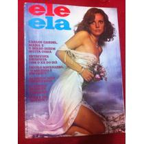 Revista Ele Ela 75 Bruna Lombardi Vilma D Maisa Maria R Musa