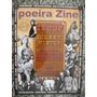 Revista Poeira Zine Nº 30 / Maio De 2010 / Zz Top, J. Winter