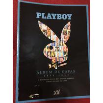 Revista Playboy Especial Álbum Das Capas Gatas Musas Desusas