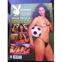 Playboy Especial Ana Paula Carol Do Bbb Mirela Santos Gatas