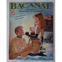Bacanal Nº 2 Quadrinhos Eróticos Para Adultos