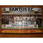 Poster Santos Tri Campeão Paulista 2012 Poster Lance