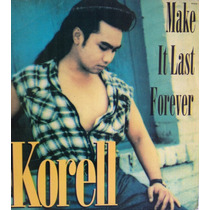 Lp Vinil - Make It Last Forever - Korell