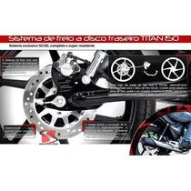 Sistema Freio Traseiro Scud Titan150 150mix Fan150 +jg.rodas