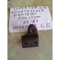 Suporte Amortecedor Dianteiro Inferior F100 F1000 67/83 L/e