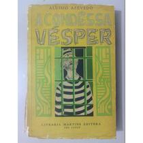 Livro - A Condêssa Vésper - Aluísio Azevedo