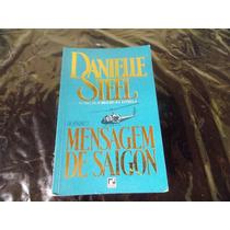 Mensagem De Saigon - Danielle Steel