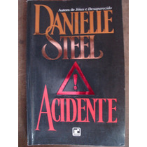 Acidente Danielle Steel