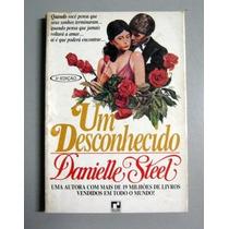 Um Desconhecido - Danielle Steel