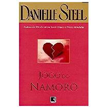 Jogo Do Namoro - Danielle Steel
