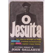 Livro: O Jesuita - John Gallahue