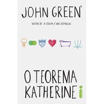 O Teorema Katherine - John Green - Novo E Lacrado