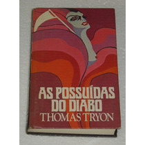 As Possuidas Do Diabo Thomas Tryon Livro