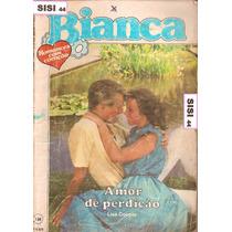Bianca Florzinha Amor De Perdição Lisa Cooper Nº136