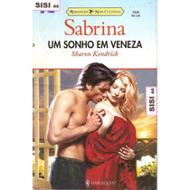 Sabrina Um Sonho Em Veneza Sharon Kendrick Nova Cultural