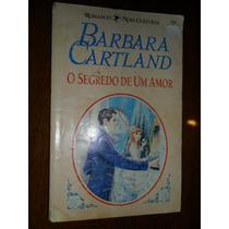 Barbara Cartland - O Segredo De Um Amor - 334