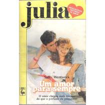 Livro Julia Um Amor Para Sempre Sally Wentwork Nº 577