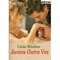 Sabrina Romance Preciosos Juntos Outra Vez Linda Windsor