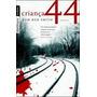 Livro Criança 44 De Tom Rob Smith - Novo