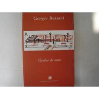 Óculos De Ouro Giorgio Bassani Livro Novo