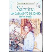 Um Casamento De Sonho - Helen Brooks Sabrina 996