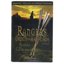 Rangers - Ordem Dos Arqueiros - Livro 1 - Ruínas De Gorlan