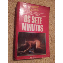Livro Antigo Os Sete Minutos Irving Wallace