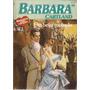 Um Beijo Roubado - Barbara Cartland 100
