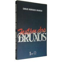 Festim Dos Bruxos Carlos Rodrigues Brandão Livro