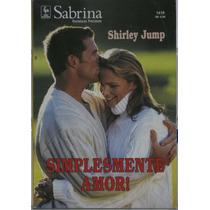 Sabrina Romances Preciosos Simplesmente Amor Shirley Jump.