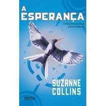 Livro - A Esperança (jogos Vorazes 3) - Suzanne Collins