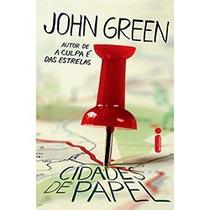 Livro - Cidades De Papel - John Green