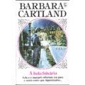 A Bela Falsária - Barbara Cartland 212