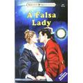 A Falsa Lady - Barbara Cartland 407