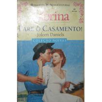 Pare O Casamento - Livro Sabrina - Nº 22 - Joleen Daniels