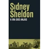 A Ira Dos Anjos - Sidney Sheldon