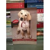 Marley & Eu John Grogan Dueto Livros Frete Grátis
