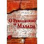 Livro O Pergaminho De Massada - Paul Block E Robert Vaughan