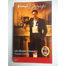 Livro Harlequin Desejo Um Homem Honrado Ed. 156
